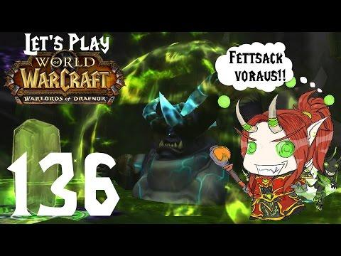 World of Warcraft Warlords of Draenor #136 Ansturm auf Auchindoun - Let's Play WoW WoD
