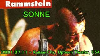 Rammstein - Sonne ( 2001.07.11 - Kansas City, Uptown Theater, USA ) Best Performance