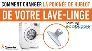 Comment changer la poignée de hublot de votre lave linge Samsung Eco Bubble ?