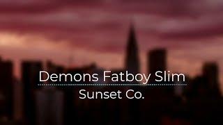 Demons Fatboy Slim [Legendado/Tradução]