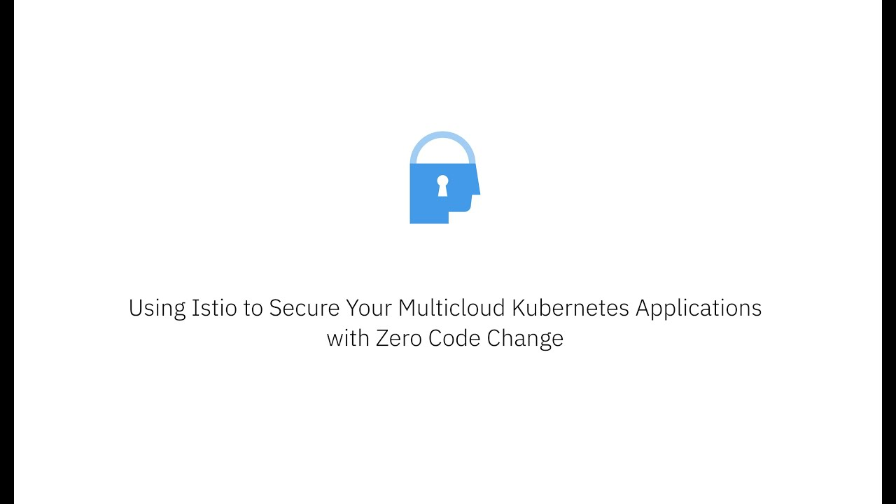 Securing multicloud apps with Istio