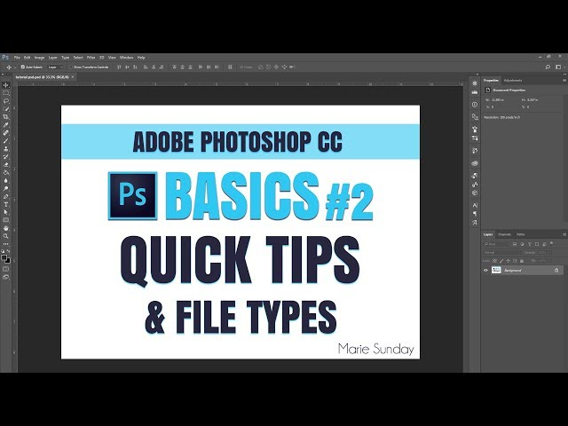 Adobe Photoshop CC #02 Quick Tips & PS File Types