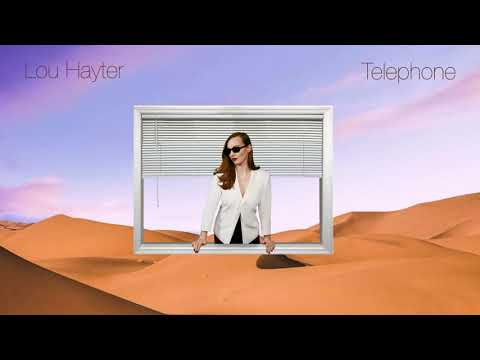Lou Hayter - Telephone (Official Audio)