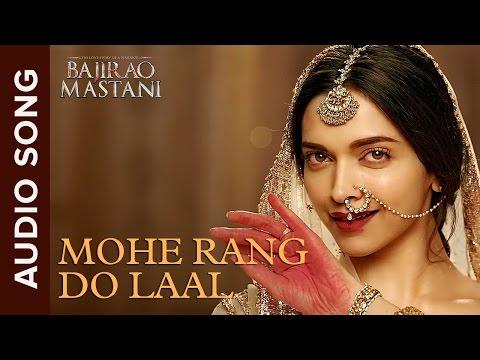 Mohe Rang Do Laal | Full Audio Song | Bajirao Mastani | Ranveer Singh & Deepika Padukone