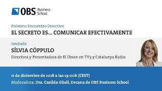 El Secreto es... comunicar efectivamente | OBS Business School