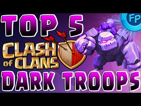 Clash of Clans - Top 5 Dark Troops & FREE GEMS!!