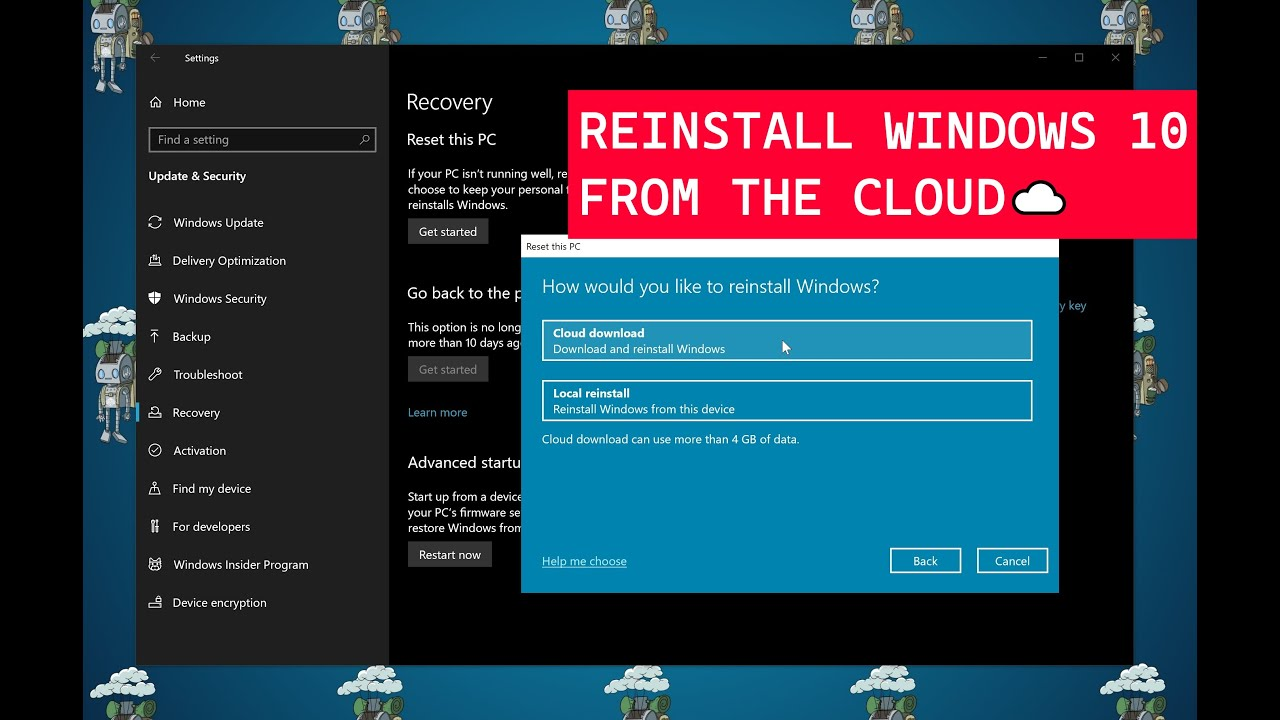 How To Reset And Reinstall Windows 10 From The Cloud Youtube