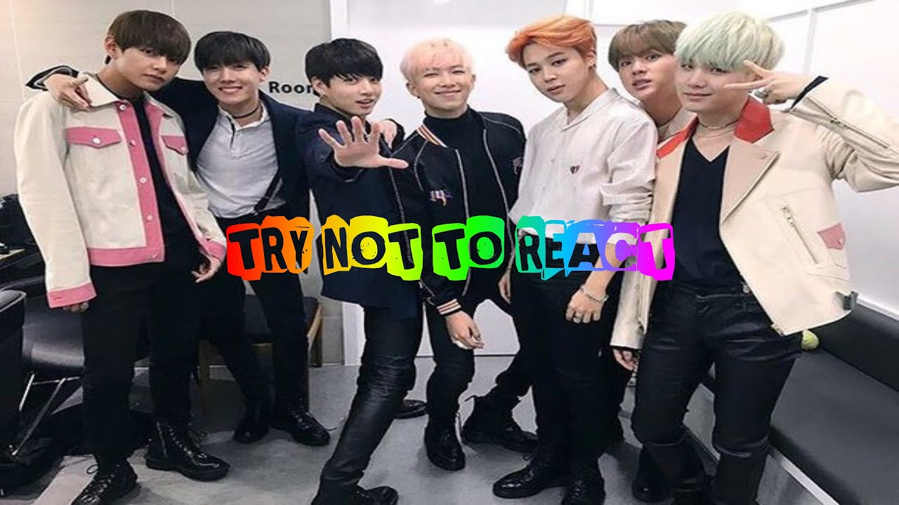 Try Not to React - BTS {HARD}