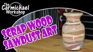 Scrap Wood Sawdust Art - Scrap Bin Challenge 2014