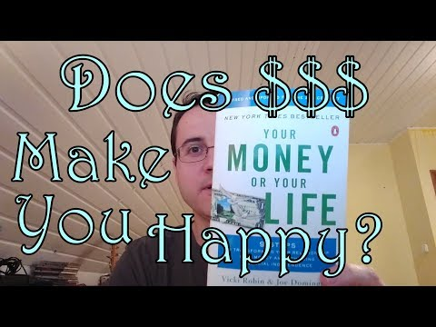 Your Money Or Your Life - Another Book That Changed My Life