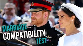 Harry and Meghan Marriage Compatibility TEST!