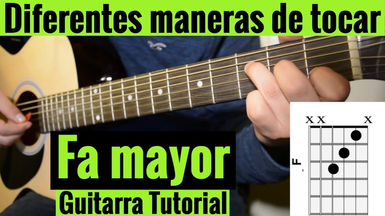 Diferentes Maneras De Tocar Fa Mayor En Guitarra Acustica Tutorial Facil Youtube