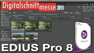 Grass Valley EDIUS Pro 8 - Produktankündigung (Digitalschnittmesse 2015)