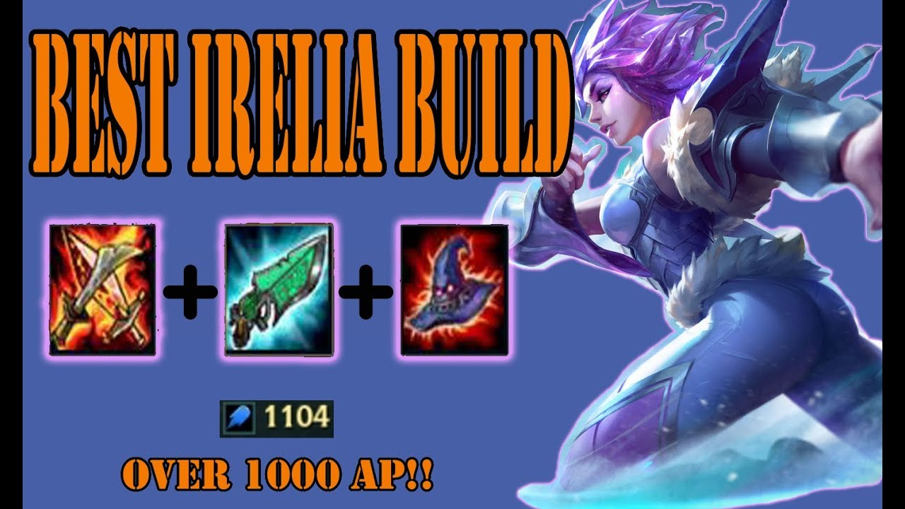 Irelia Mid Build