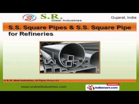 SS Pipes & SS Coils by S.R. Steel Industries, Rajkot