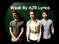 AJR Weak Lyrics mp3