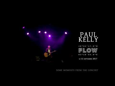 Paul Kelly (and band, with Vika & Linda)/Flow, Paris/September 10