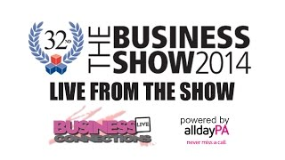 The Business Show Olympia 2014 Day 1