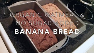 Amy's Kitchen #1: Banana Bread Made With Organic Oatmeal & No Sugar Added