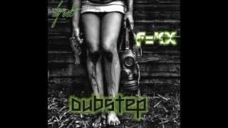 DUBSTEP DJ SET POR DJ F=KX