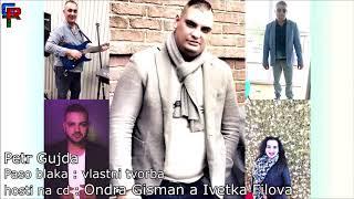Petr Gujda - Paso blaka | vlastni tvorba hosti na cd Ondra Gisman a Ivetka Filova
