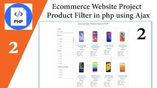 Ecommerce Website Project | Source Code | Product Filter in php using Ajax | Part-2 🔥🔥