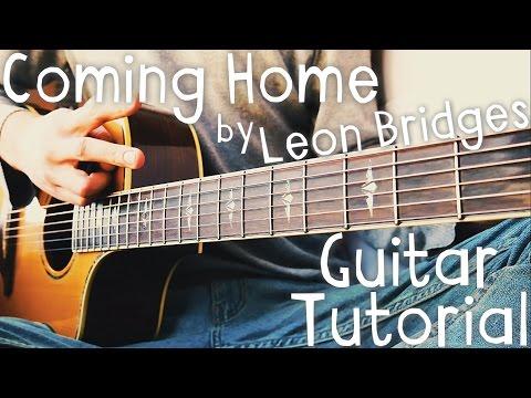 Coming Home Guitar Tutorial by Leon Bridges // Leon Bridges Guitar Lesson!