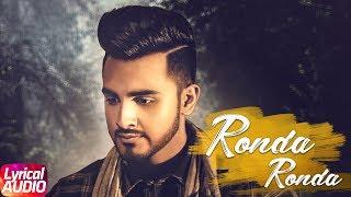 Ronda Ronda (Lyrical Video) | Armaan Bedil | Veet Baljit | Western Penduz | Latest Punjabi Song 2018