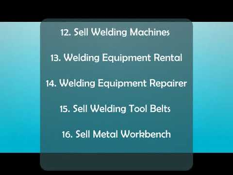 20 Best Welding and Fabrication Business ideas in 2017