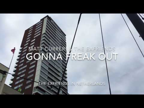 Gonna Freak Out (Amsterdam Video)