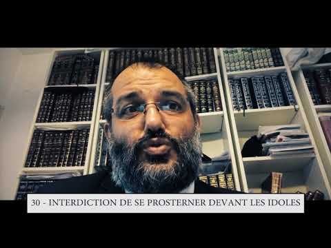 613 - 30eme MITSVA DE LA TORAH - Interdiction de se prosterner devant les idoles