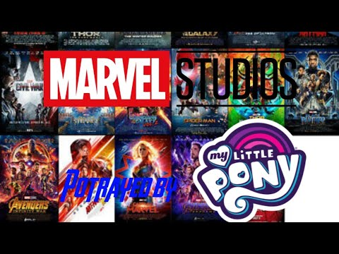 The Marvel Cinematic Universe Portrayed By MLP (So Far)