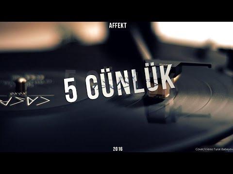 Affekt - 5 Günlük (Official Music)