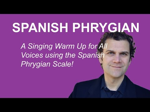 Singing Warm Up - Spanish Phrygian Scale - All Voices
