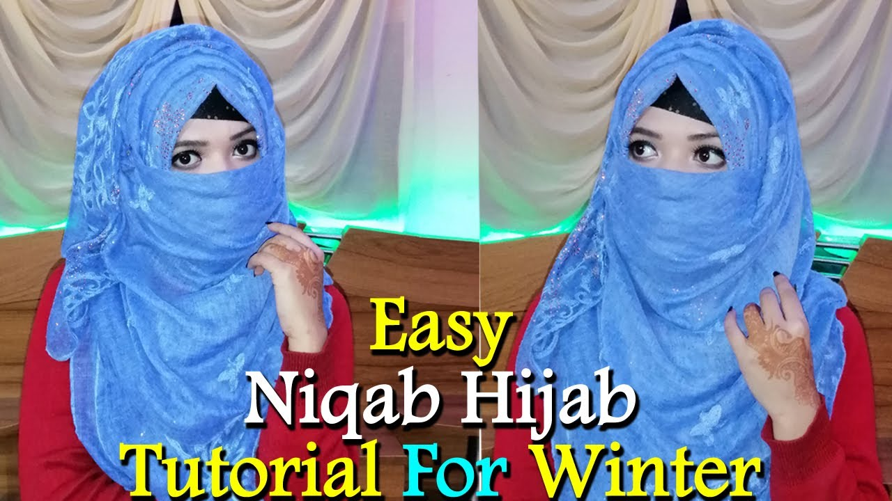 Easy Niqab Hijab Tutorial For Winter New Hijab Style 2020 Youtube