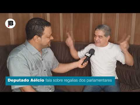 Deputado Aécio da TV fala das regalias dos deputados.