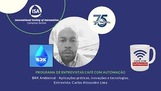 Café Com Automação - Carlos Alexandre Lima - BRK Ambiental