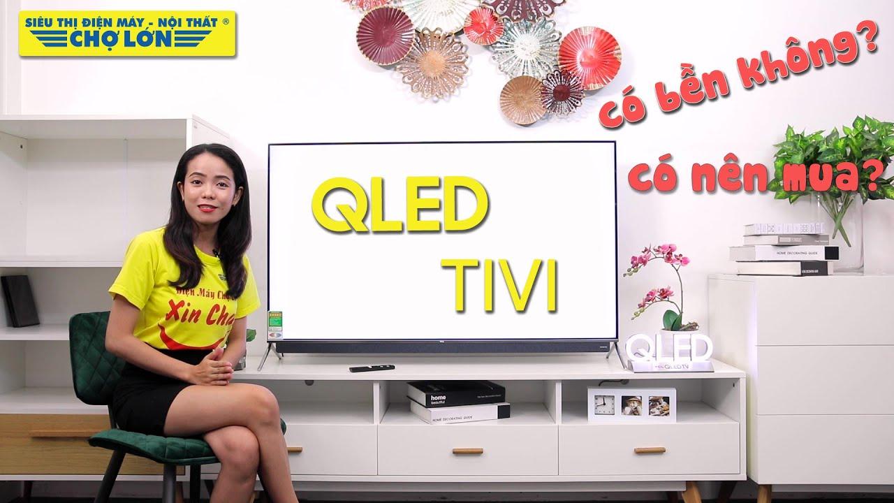 Hiểu rõ hơn về công nghệ màn hình QLED