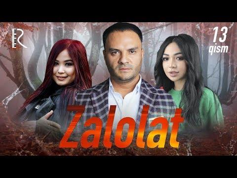 Zalolat (o'zbek serial) | Залолат (узбек сериал) 13-qism #UydaQoling