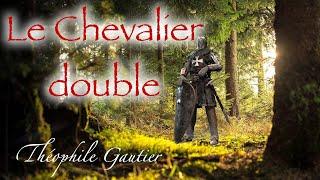 Livre audio : Le Chevalier Double, Théophile Gautier