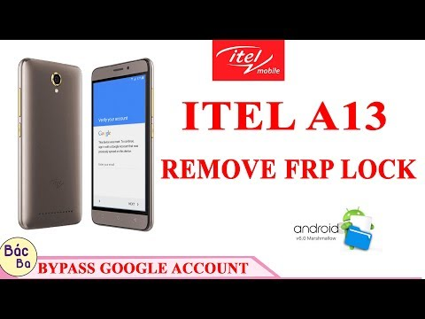 ITEL A13 | BYPASS FRP GOOGLE ACCOUNT  ANDROID 6.0 DNE 100%