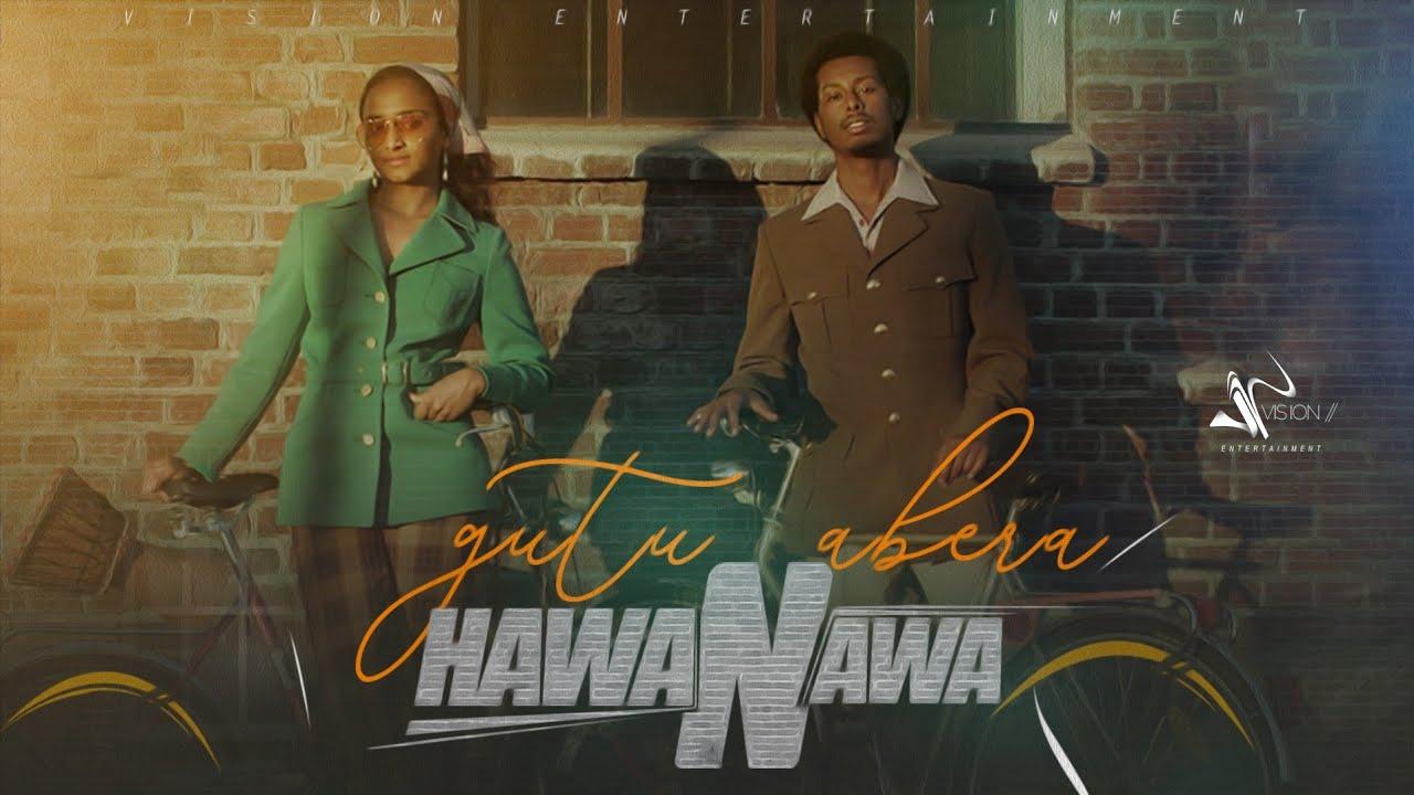 Download Gutu Abera-Hawanawa-New Ethiopian Oromo Music 2021(Official Video)