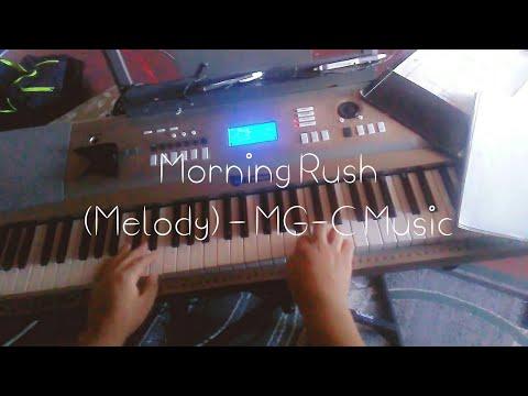 Morning Rush | Melody MG-C Music