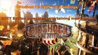 Bioshock Infinite GOTY edition creative gameplay on ultra settings on Radeon R7 260X