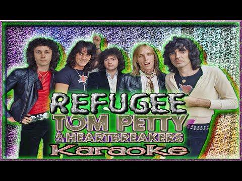 Tom Petty & The Heartbreakers * Karaoke Of Refugee