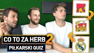 CO TO ZA HERB? #2 | PIŁKARSKI QUIZ