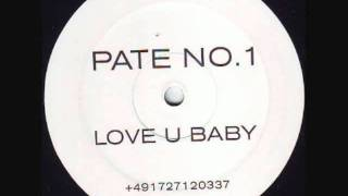 Pate No.1 - Love U Baby