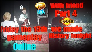 Friday the 13th:The game online Gameplay. Surviving only with friend part 4 the final chapter