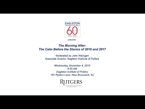 """""""Morning After"""" Discussion of 2015 NJ Election at Eagleton Institute"""