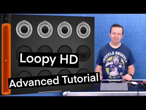 Loopy HD - Advanced Tutorial